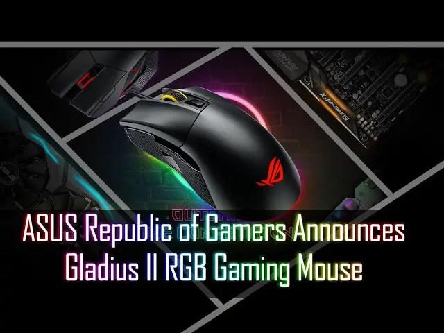 ASUS Republic of Gamers Announces Gladius II RGB Gaming Mouse