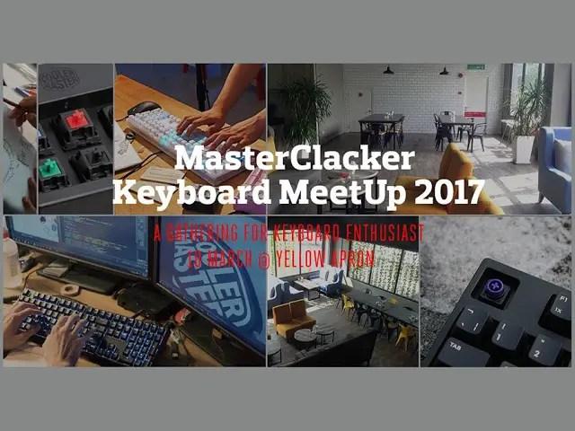 Event Coverage: Cooler Master MasterClacker Keyboard MeetUp 2017 1