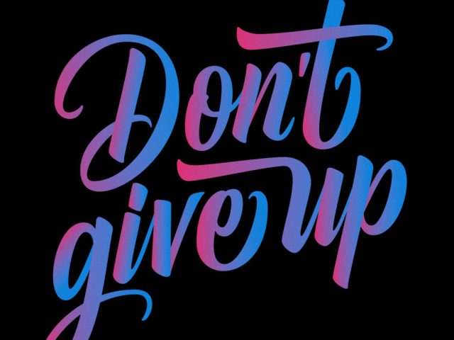 Don't Give Up by Julius on Dribbble