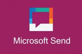 مايكروسوفت تطلق تطبيق Send على أندرويد بعد إطلاقه سابقًا على iOS