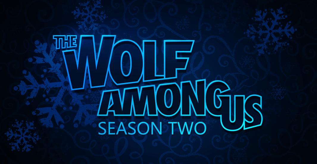 تأجيل إطلاق لعبة 2 The Wolf Among Us لعام 2019