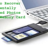 How To Recover Accidentally Deleted Photos From Memory Card