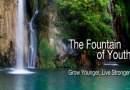 Are You Chasing the Fountain of Youth?