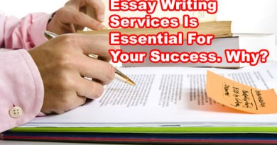 Essay Writing Services Is Essential For Your Success. Find Out Why?