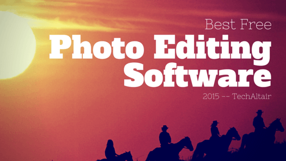 Best Free Photo Editing Software 2015