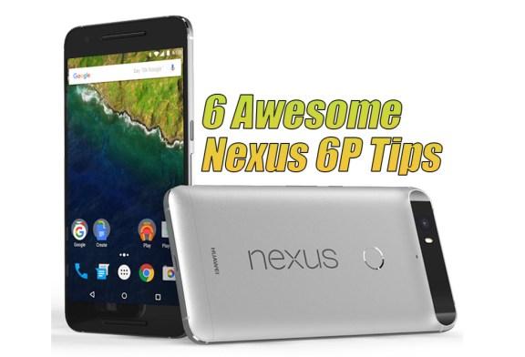 6 Awesome Huawei Nexus 6P Tips