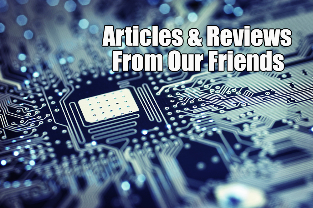 Articles & Reviews From Our Friends