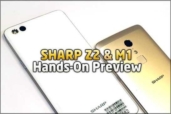 The SHARP Z2 & SHARP M1 Hands-On Preview