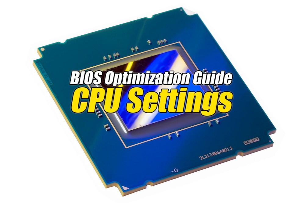 CPU Hyper-Threading - The BIOS Optimization Guide