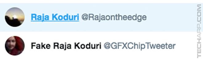 Raja Koduri Twitter switch - GFXChipTweeter and RajaOnTheEdge