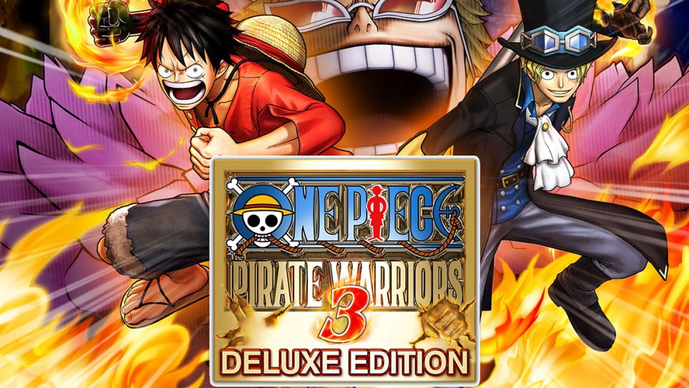 ONE PIECE: PIRATE WARRIORS 3 Deluxe Edition Released!