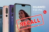 HUAWEI P20 Pro Recalled After Shipping With Real ROM!
