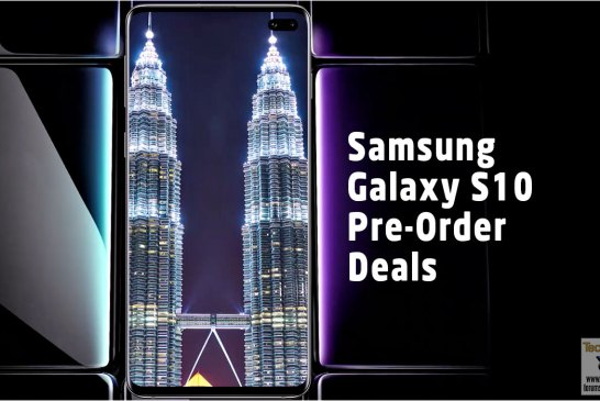 Samsung Galaxy S10 Malaysia Pre-Order Deals Revealed!