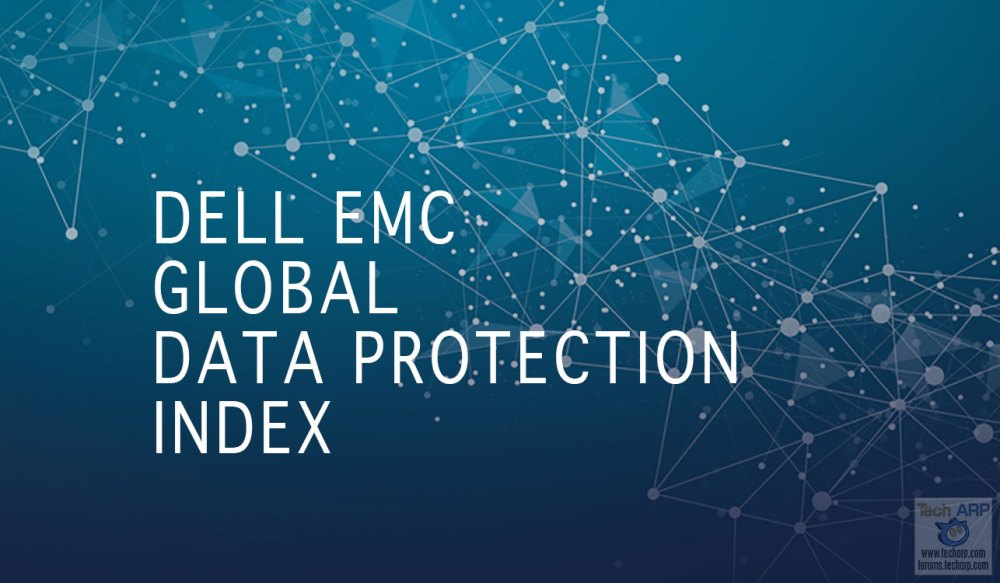 The 2019 Dell EMC Global Data Protection Index Revealed!