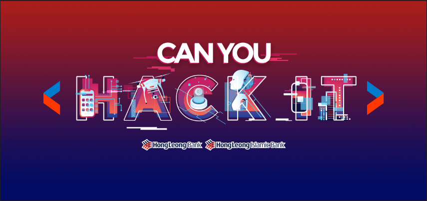 Can You Hack It : Hong Leong Bank Hackathon Details!