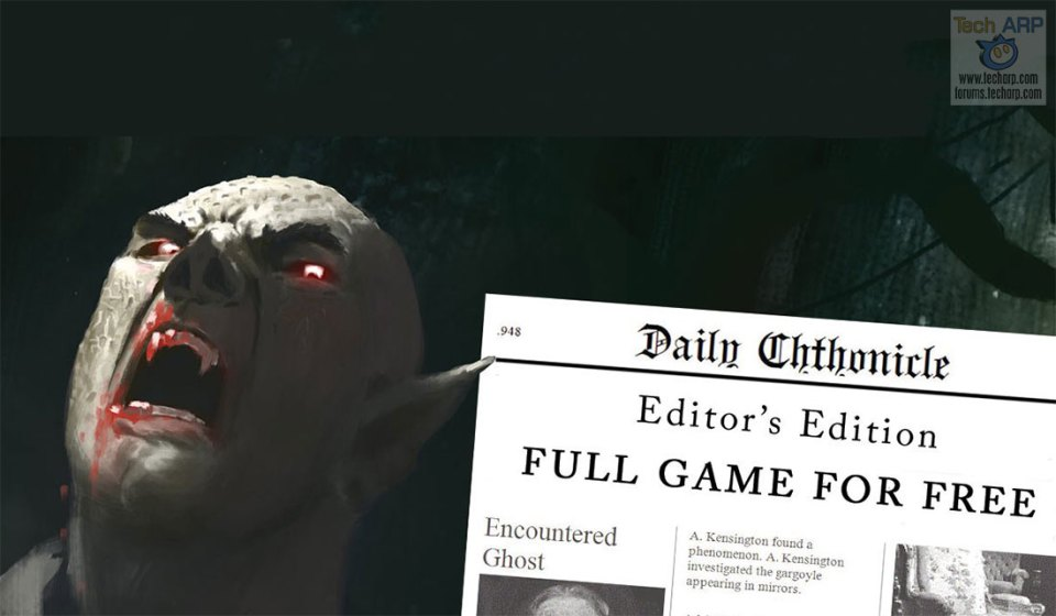 Daily Chthonicle Editor's Edition Is FREE For A Limited Time!