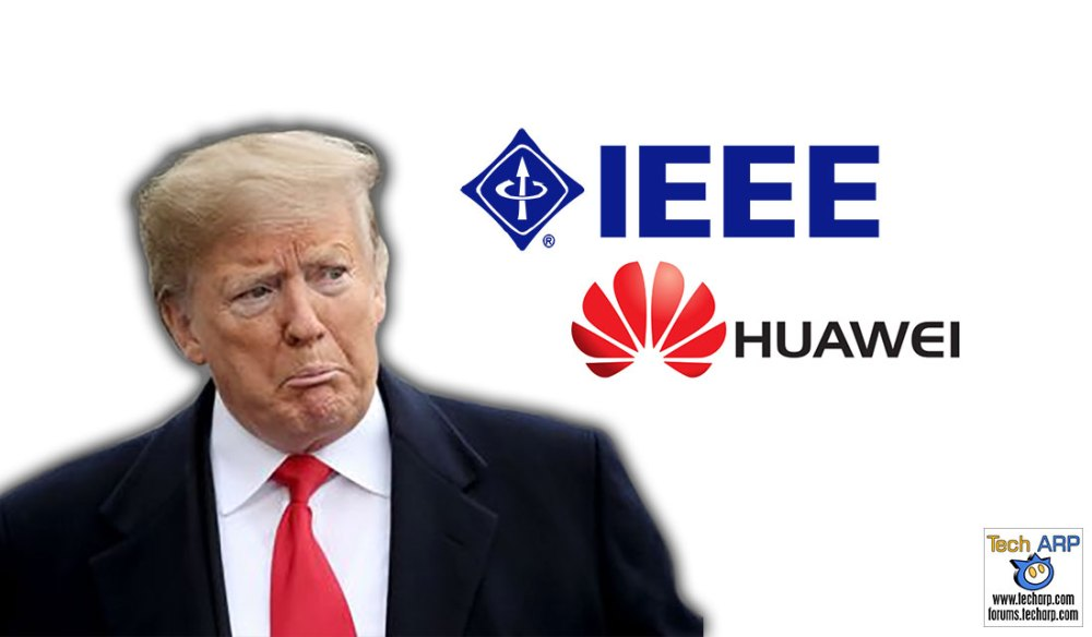 The IEEE Reverses HUAWEI Ban After Just 4 Days!