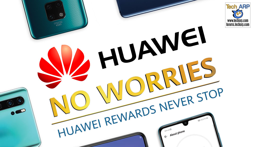 The HUAWEI No Worries Promotion - What You Must Know!