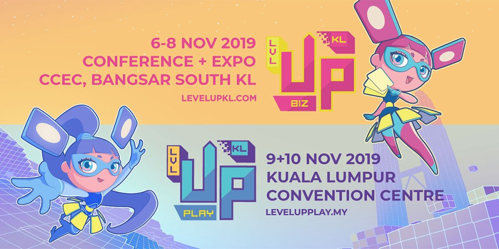 Level Up KL 2019 Biz + Play : Full Details Revealed!