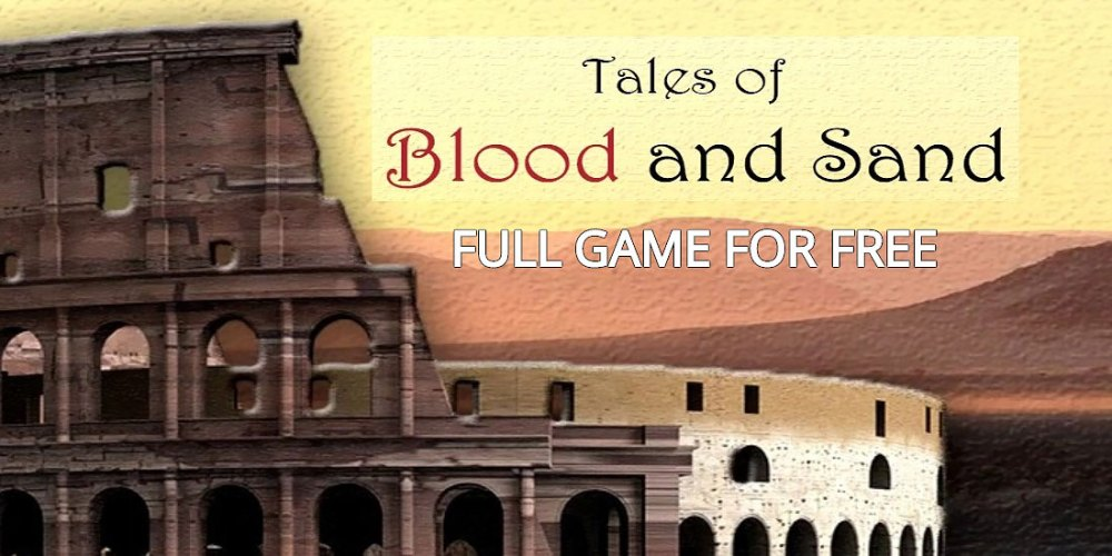Tales of Blood and Sand - Find Out How To Get It FREE!