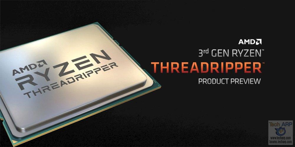 3rd Gen AMD Ryzen Threadripper Tech Preview!