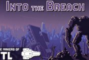 Into The Breach : Get It FREE For A Very Limited Time!