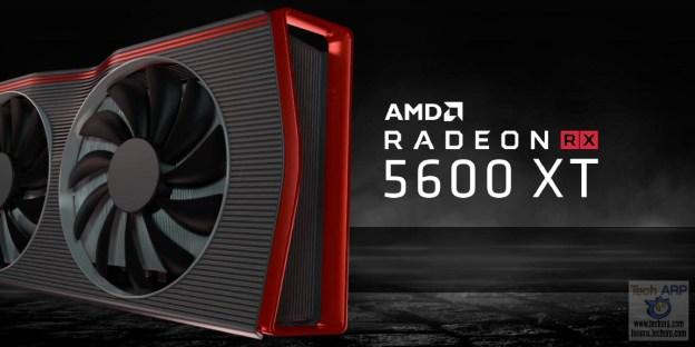 AMD Radeon RX 5600 XT | RX 5600 : A Quick Primer!
