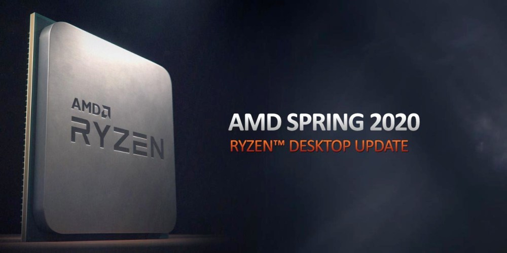 AMD Ryzen Desktop CPU Spring 2020 Update
