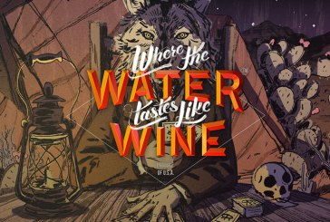 Where The Water Tastes Like Wine : Get It FREE Now!