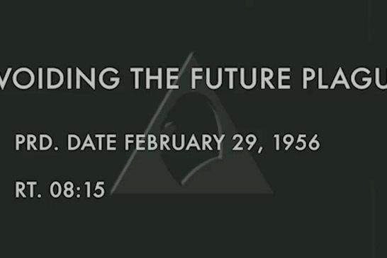 Fact Check : Avoiding The Future Plague, The Viral 1956 PSA!
