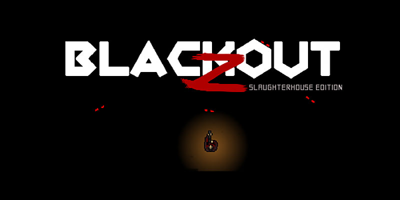 Blackout Z Slaughterhouse Edition : How To Get It FREE!