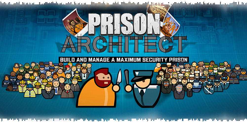 Prison Architect : Get It FREE For A Limited Time!