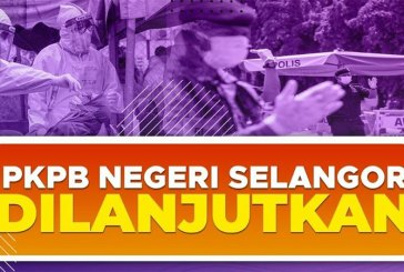 Selangor CMCO / PKPB Extended, Except For 3 Districts!