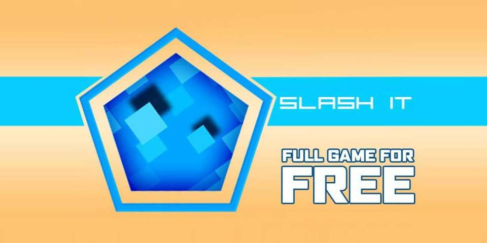 Slash It : How To Get This Game For FREE!