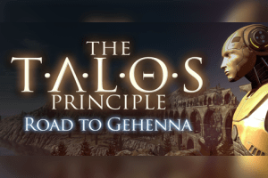 The Talos Principle Road to Gehenna