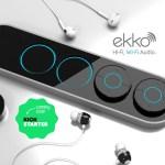 Ekko : le récepteur sans fil et sociable
