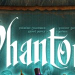 The Phantom Society : la review