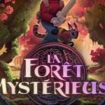 La foret Mysterieuse : la review