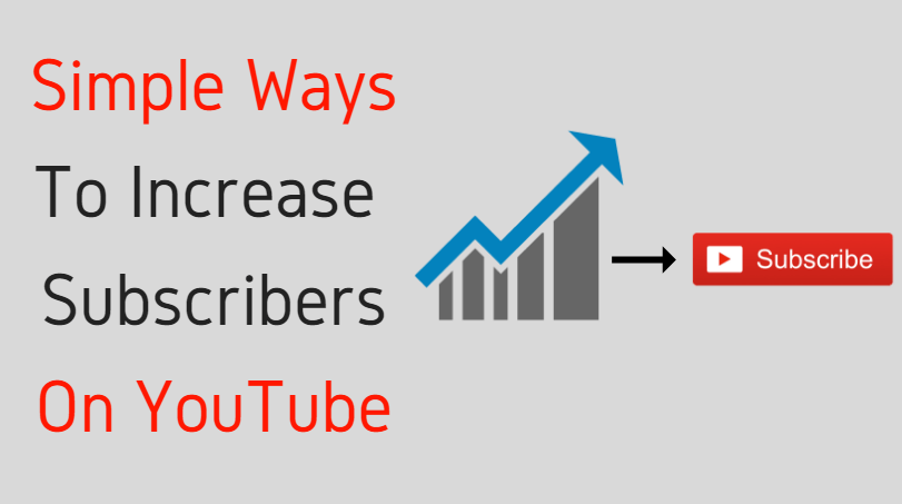 Simple Tips To Increase YouTube Subscribers By 500%