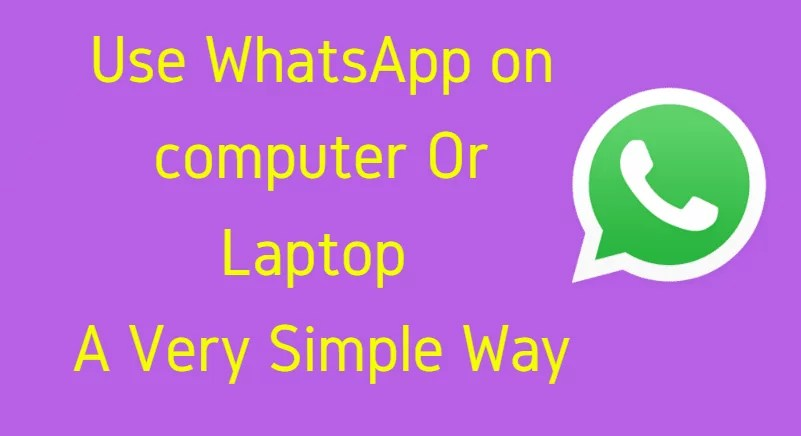 How To Use WhatsApp on Computer (Simple Way)