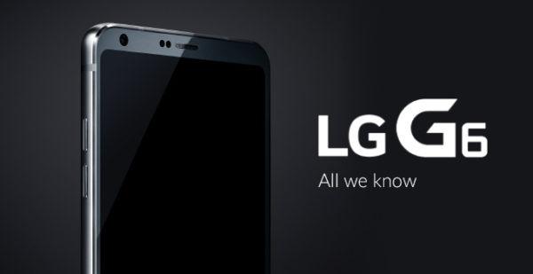 LG G6 Specifications, LG G6 Features, LG G6 Camera, LG G6 Battery, LG G6 Price, LG G6 Availability, LG G6 Design, LG G6 Specs, LG G6 Software, LG G6 Processor, LG G6 RAM, LG G6 Screen, LG G6 Display, LG G6 Announced
