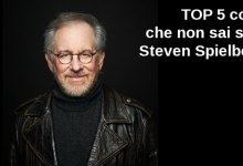Photo of TOP 5 cose che non sai su… Steven Spielberg
