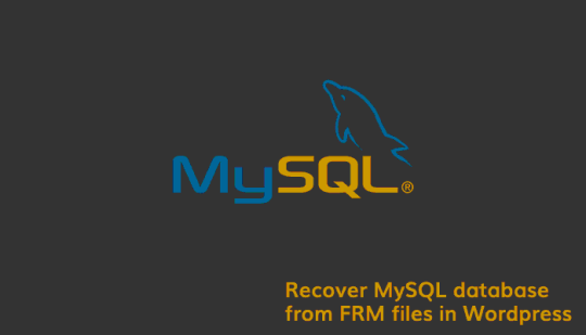 Recover MySQL database from FRM