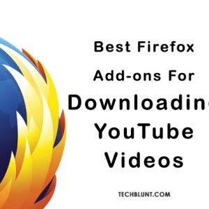Best Firefox YouTube Videos Downloaders