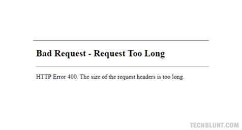 Fix 400 bad request error in Google Chrome