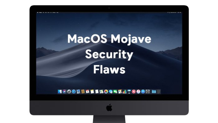 MacOS Mojave Security Flaw
