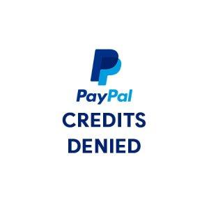 PayPal Credit Denied