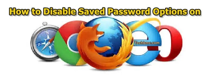 Disable Save Password Options in Mobile & PC browsers
