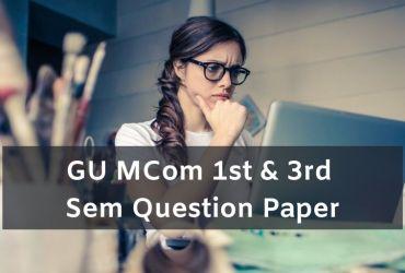 Gu MCom 1st & 3rd Sem Question PaperGu MCom 1st & 3rd Sem Question Paper