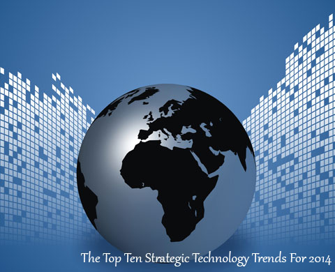 Top-Ten-Strategic-Technology-Trends-For-2014